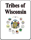 Tribes of Wisconsin Reference Book